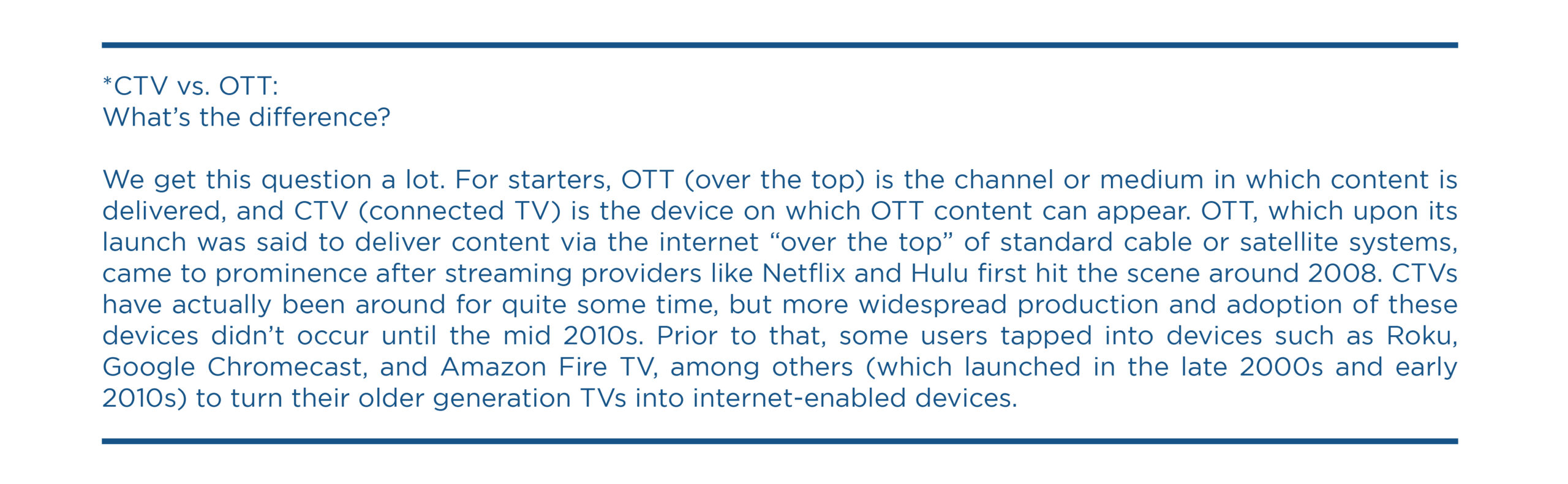 What's the Difference Between OTT and CTV?